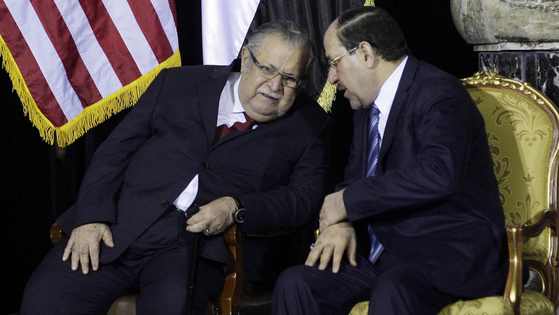 President Jalal Talabani and Prime Minister Nouri al-Maliki.