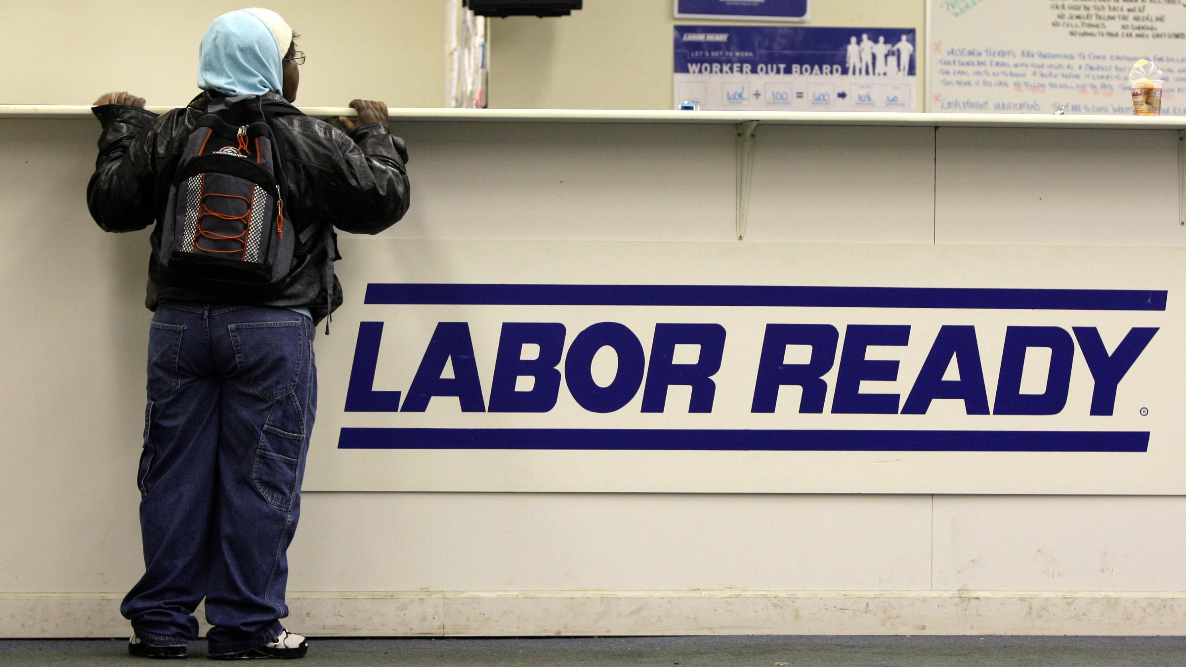 Labor Ready temporary employment agency.