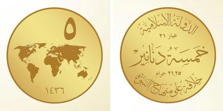 This image posted on a militant website on Thursday, Nov. 13, 2014, which has been verified and is consistent with other AP reporting, shows renderings of a 5 gold dinar coin, a new coin that Abu Bakr al-Baghdadi, the leader of the Islamic State group, ordered the group to start minting for its own currency - the Islamic dinar. The Arabic on the left image shows 5 for the first line and 1436 (Islamic year) for the second. The Arabic on the right image shows the Islamic State for the first line, Gold 21 for the second line, 5 dinar for the third line, 21.25 grams for the fourth line and A Caliphate Based on the Doctrine of the Prophet for the fifth line. (AP Photo/Militant website)