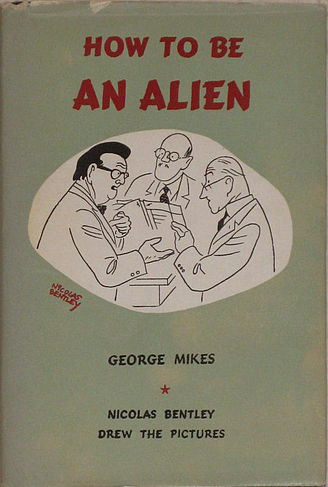 How To Be An Alien cover George Mikes