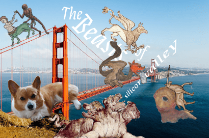 The beasts that roam Silicon Valley.