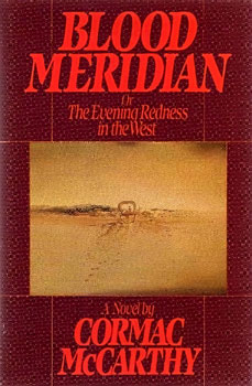 blood meridian cormac mccarthy