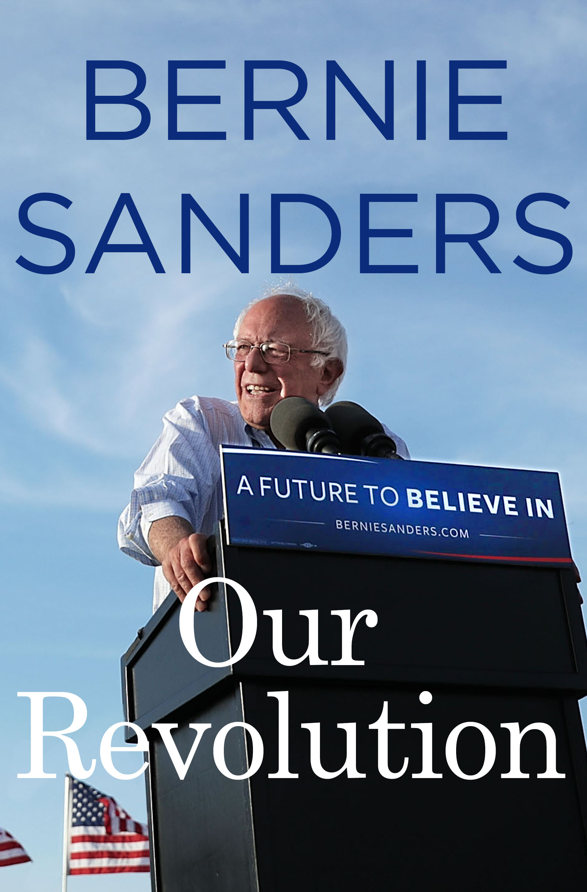 Bernie sanders new book our revolution lays out his sweeping bernie sanders our revolution book malvernweather Choice Image
