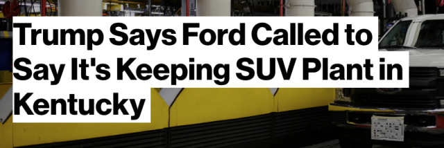 trump_says_ford_called_to_say_it_s_keeping_suv_plant_in_kentucky_-_bloomberg-1