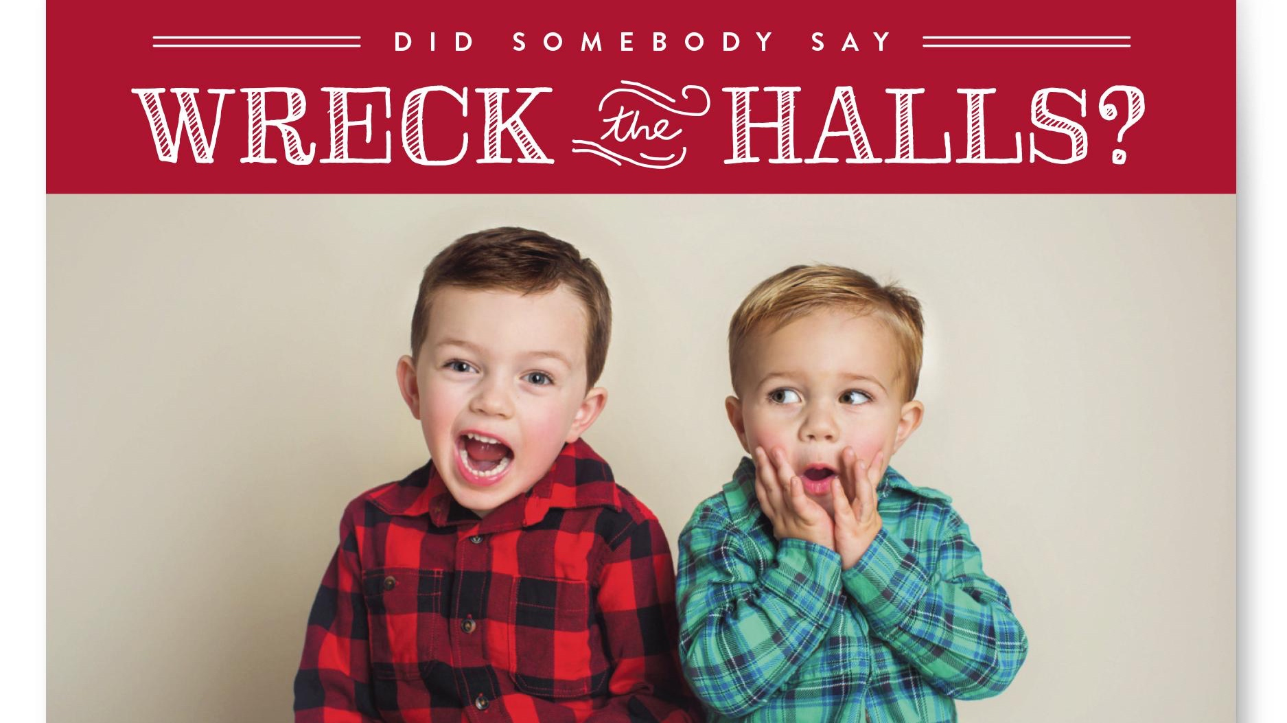 Wreck the halls card.