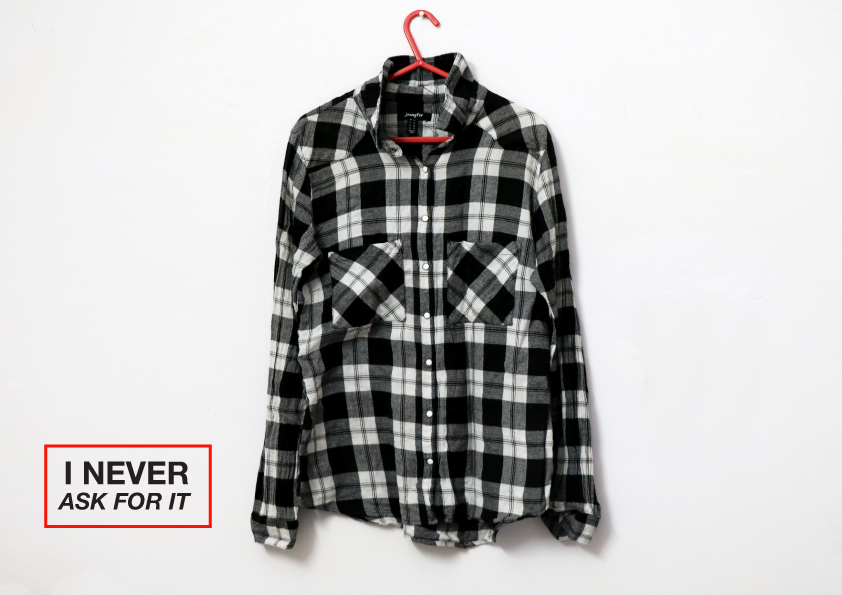 """A shirt from """"I Never Ask For It"""""""