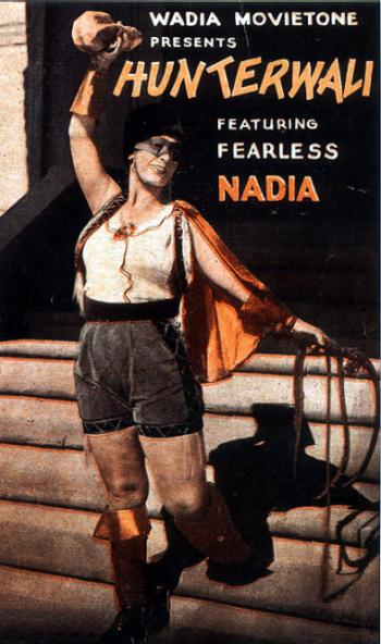 Fearless Nadia.