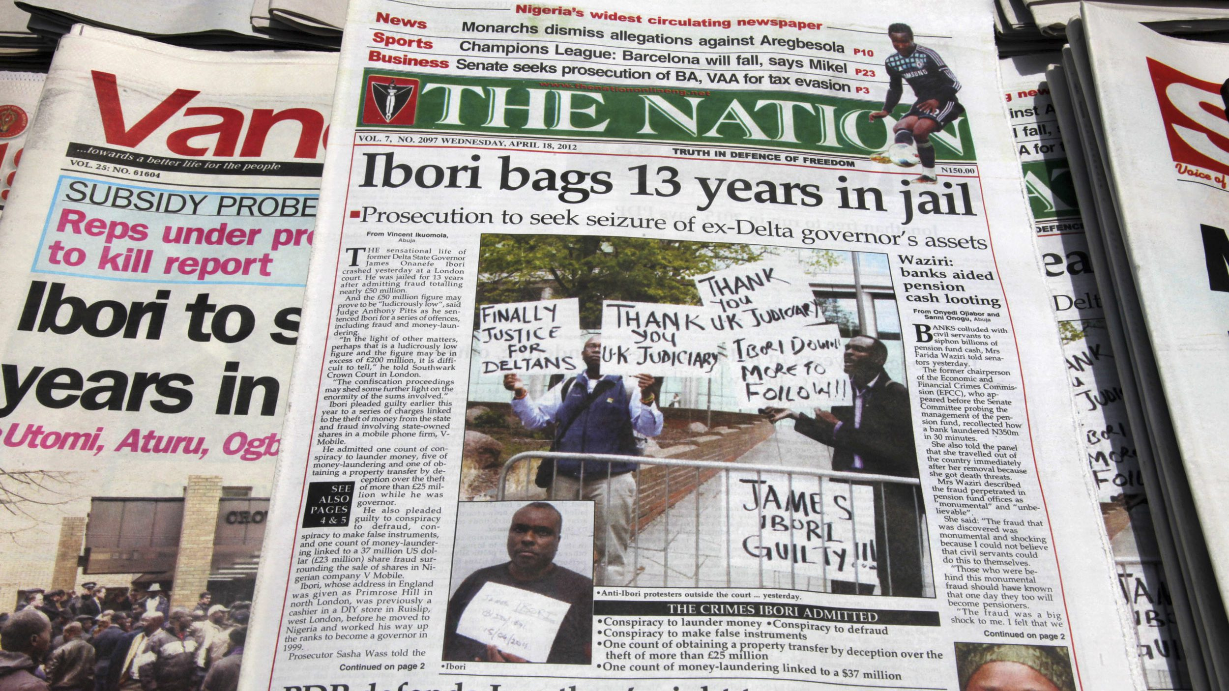 Newspapers, with details of the sentencing of Ibori, are seen on a a news-stand in Lagos