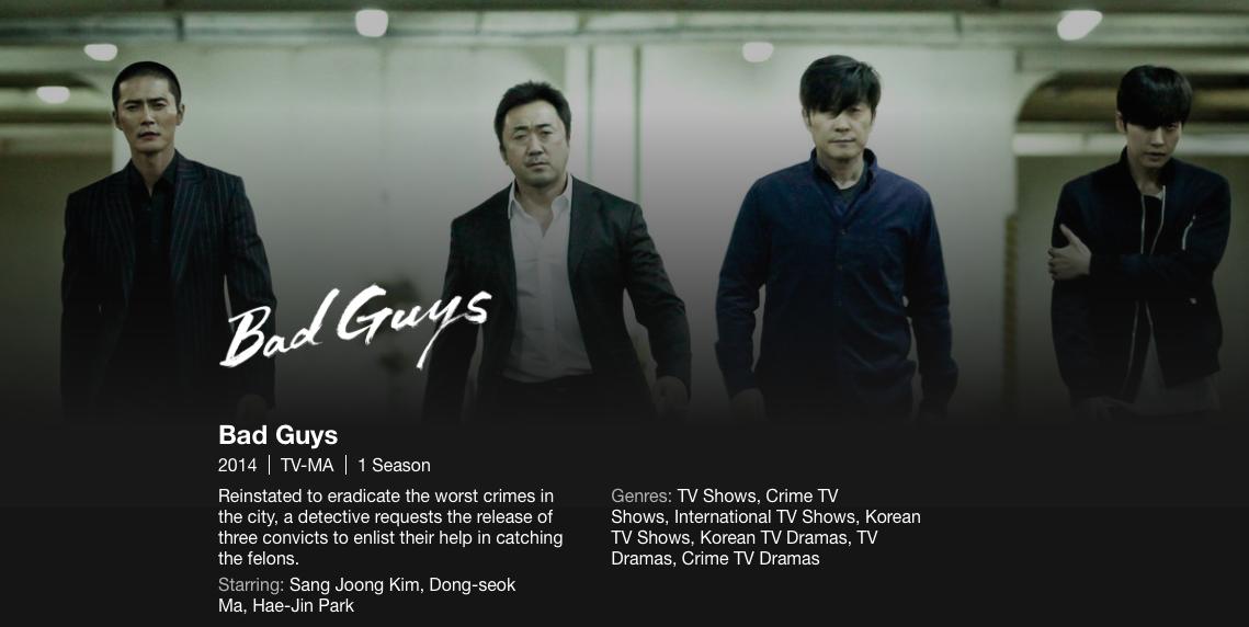 Bad Guys 2014 Korean police procedural.