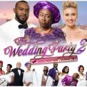 Wedding Party 2 breaks box office records in Nigeria, UK and takes Nollywood to global cinemas