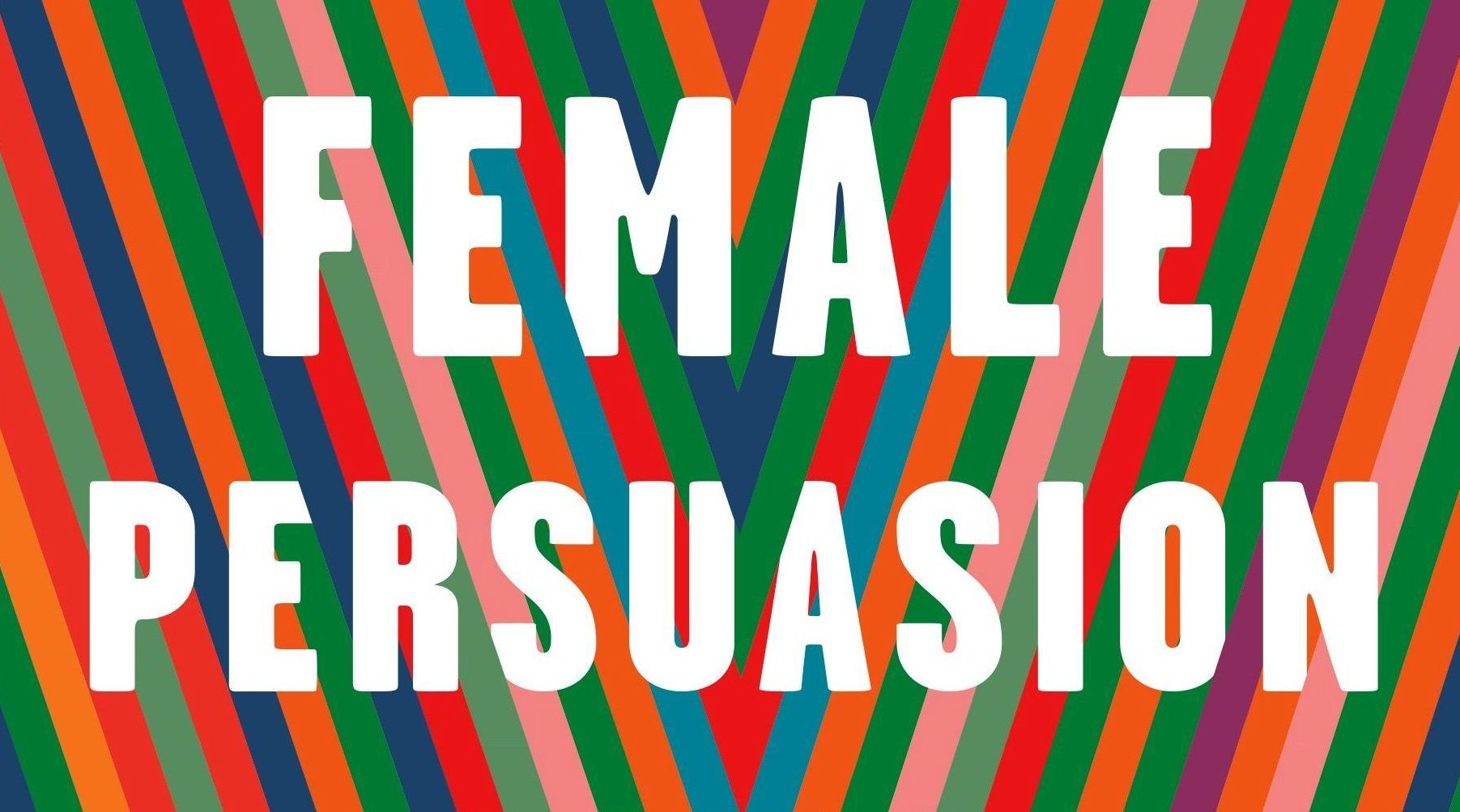"""""""The Female Persuasion"""" by Meg Wolitzer book cover"""