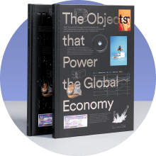 The Objects that Power the Global Economy