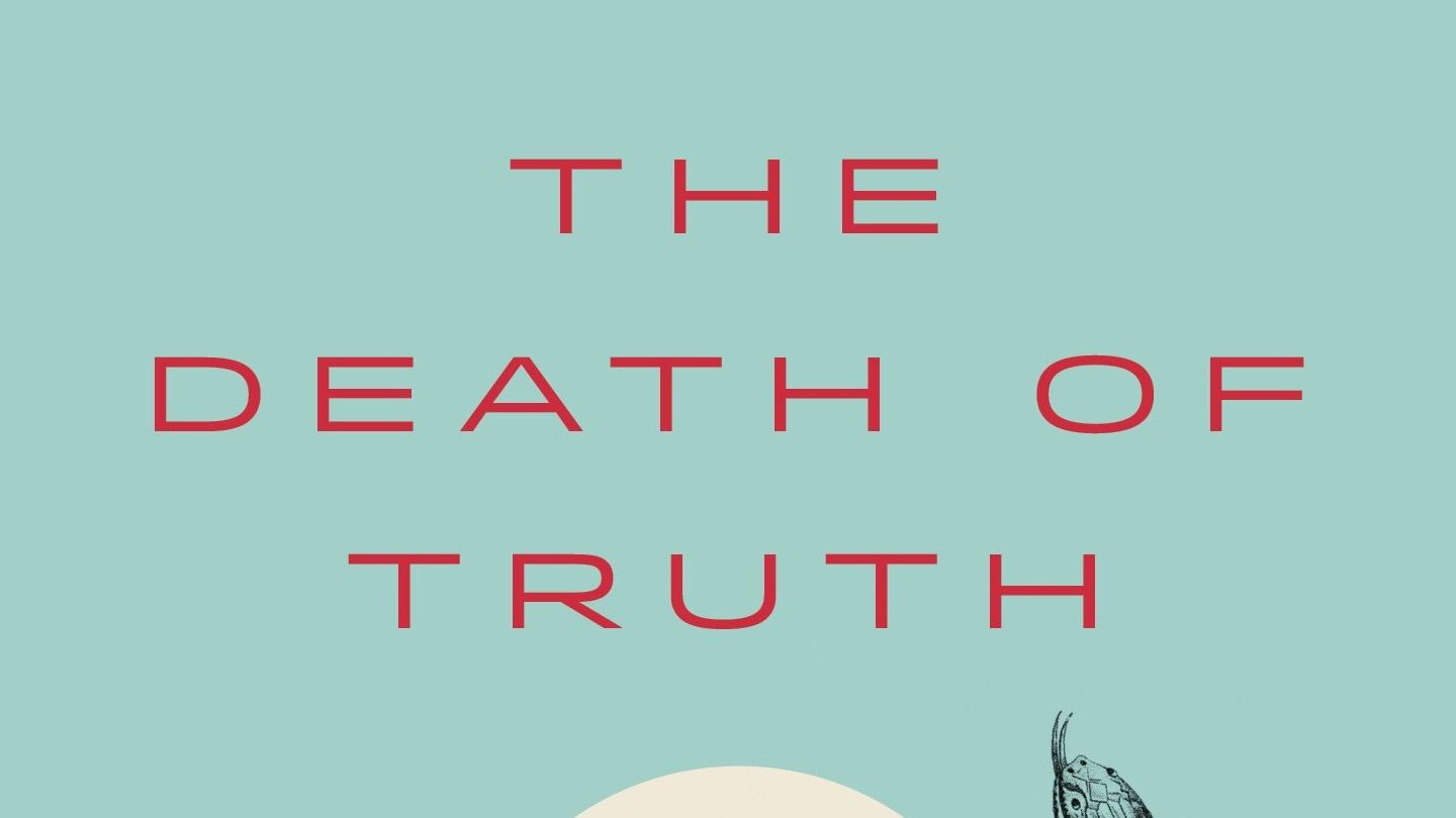"Michiko Kakutani's ""The Death of Truth"" book review: Trump is what happens when postmodernism goes too far"