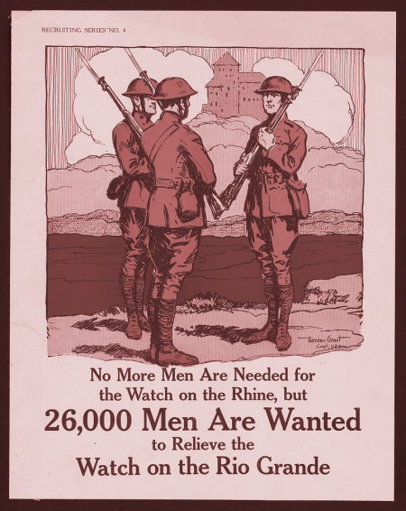 A US Army recruitment poster from 1917, seeking soldiers to patrol the Rio Grande region.