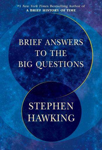 Hawking's last book is both pessimistic and hopeful about the future