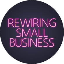 Rewiring Small Business
