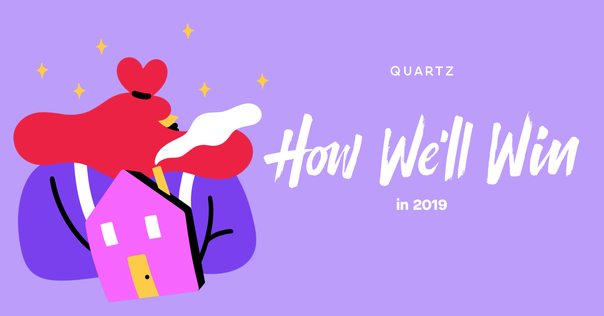 Life at home — How We'll Win in 2019