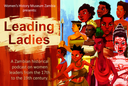 Women's History Museum of Zambia launches Leading Ladies animated podcast
