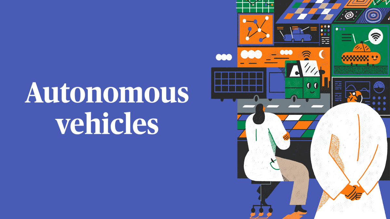 Autonomous vehicles: Let's try that again