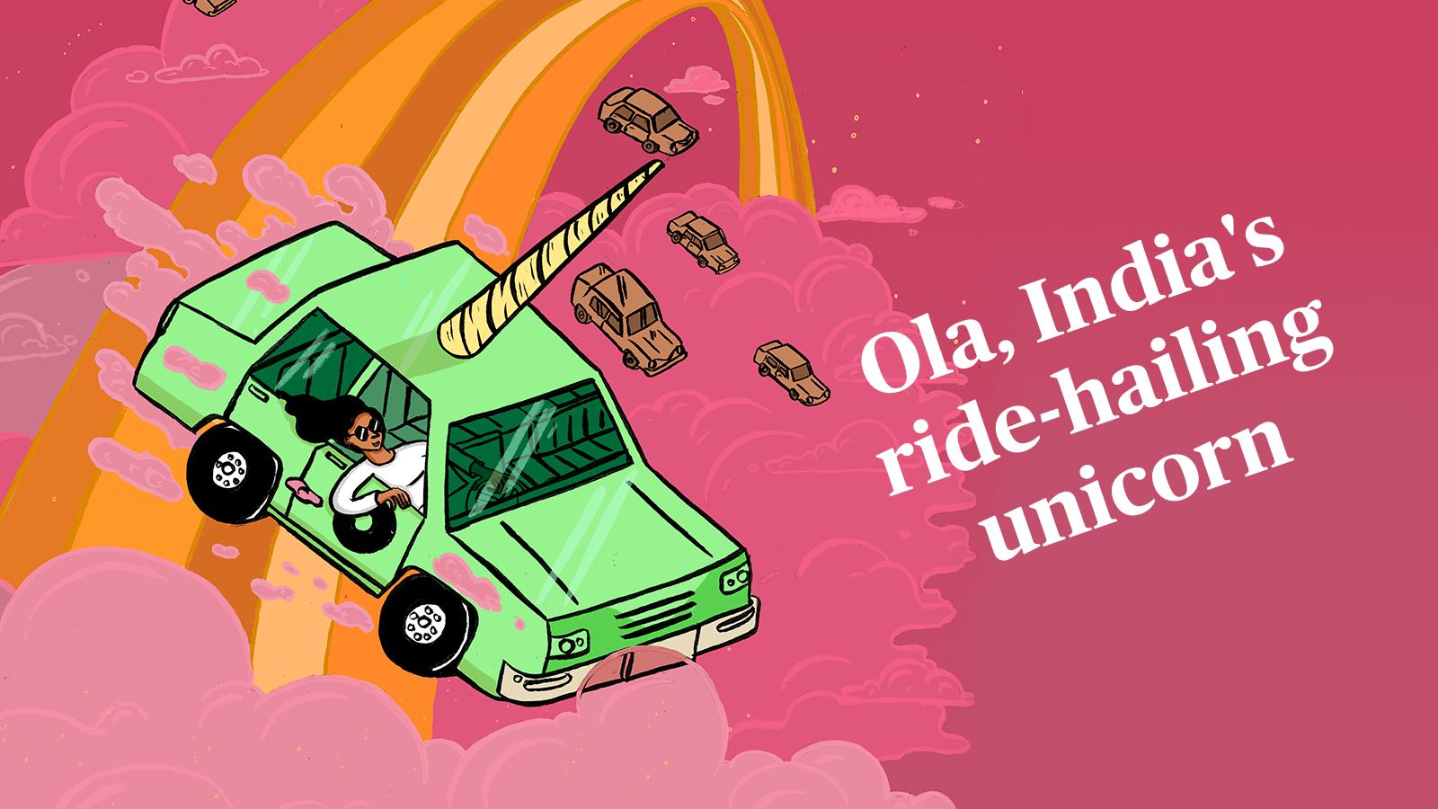 Ola, India's ride-hailing unicorn