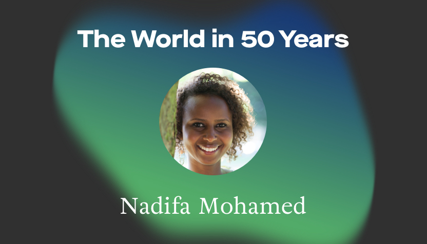 Nadifa Mohamed The World in 50 Years