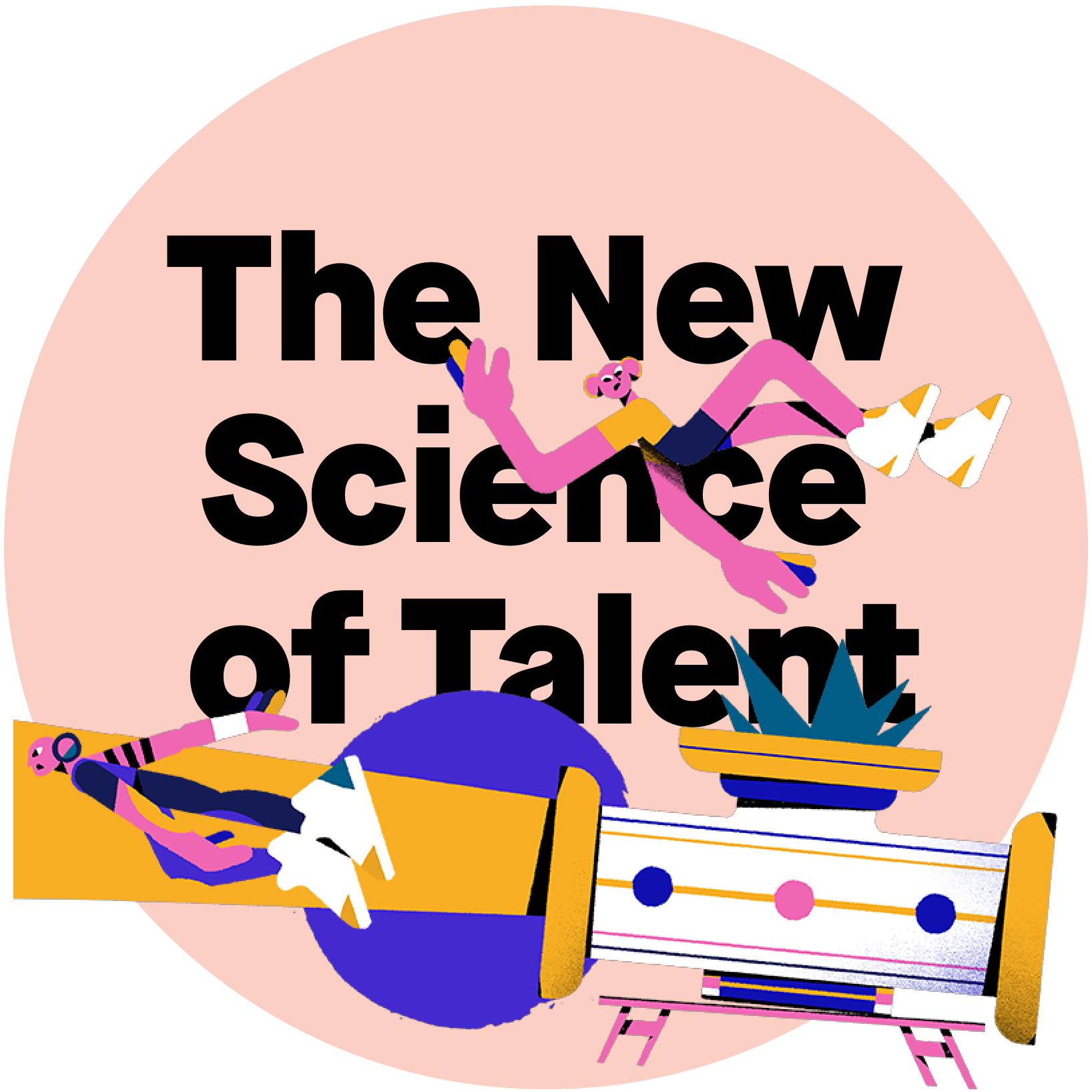 The New Science of Talent
