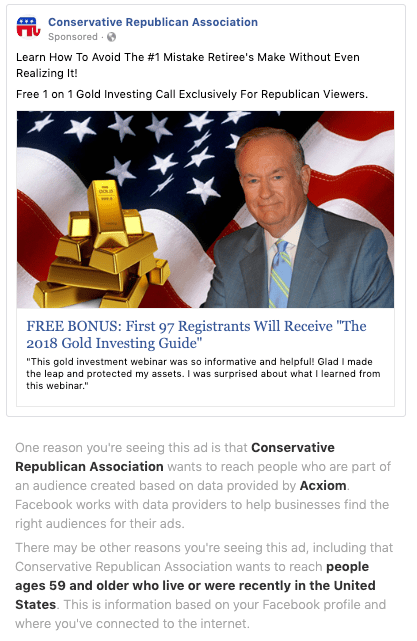 "A Facebook ad from the ""Conservative Facebook Association"" Facebook page that says ""Learn How To Avoid The #1 Mistake Retiree's Make Without Even Realizing It! Free 1 on 1 Gold Investing Call Exclusively For Republican Viewers."""