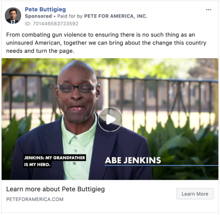 """an ad from Pete Buttigieg that says """"From combating gun violence to ensuring there is no such thing as an uninsured American, together we can bring about the change this country needs and turn the page."""""""