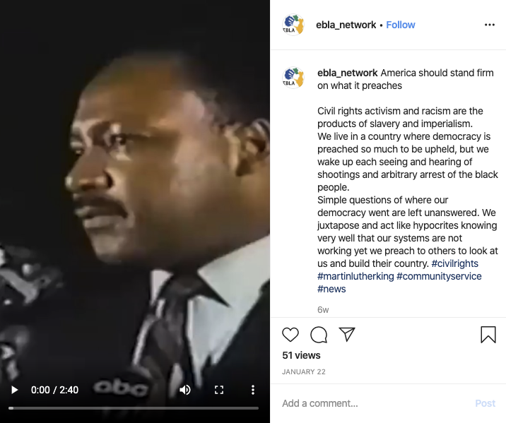 """An Instagram post with a photograph of Martin Luther King Jr. and which says """"America should stand firm on what it preaches. Civil rights activism and racism are the products of slavery and imperialism. We live in a country where democracy is preached so much to be upheld, but we wake up each seeing and hearing of shootings and arbitrary arrest of the black people. Simple questions of where our democracy went are left unanswered. We juxtapose and act like hypocrites knowing very well that our systems are not working yet we preach to others to look at us and build their country. #civilrights #martinlutherking #communityservice #news"""""""