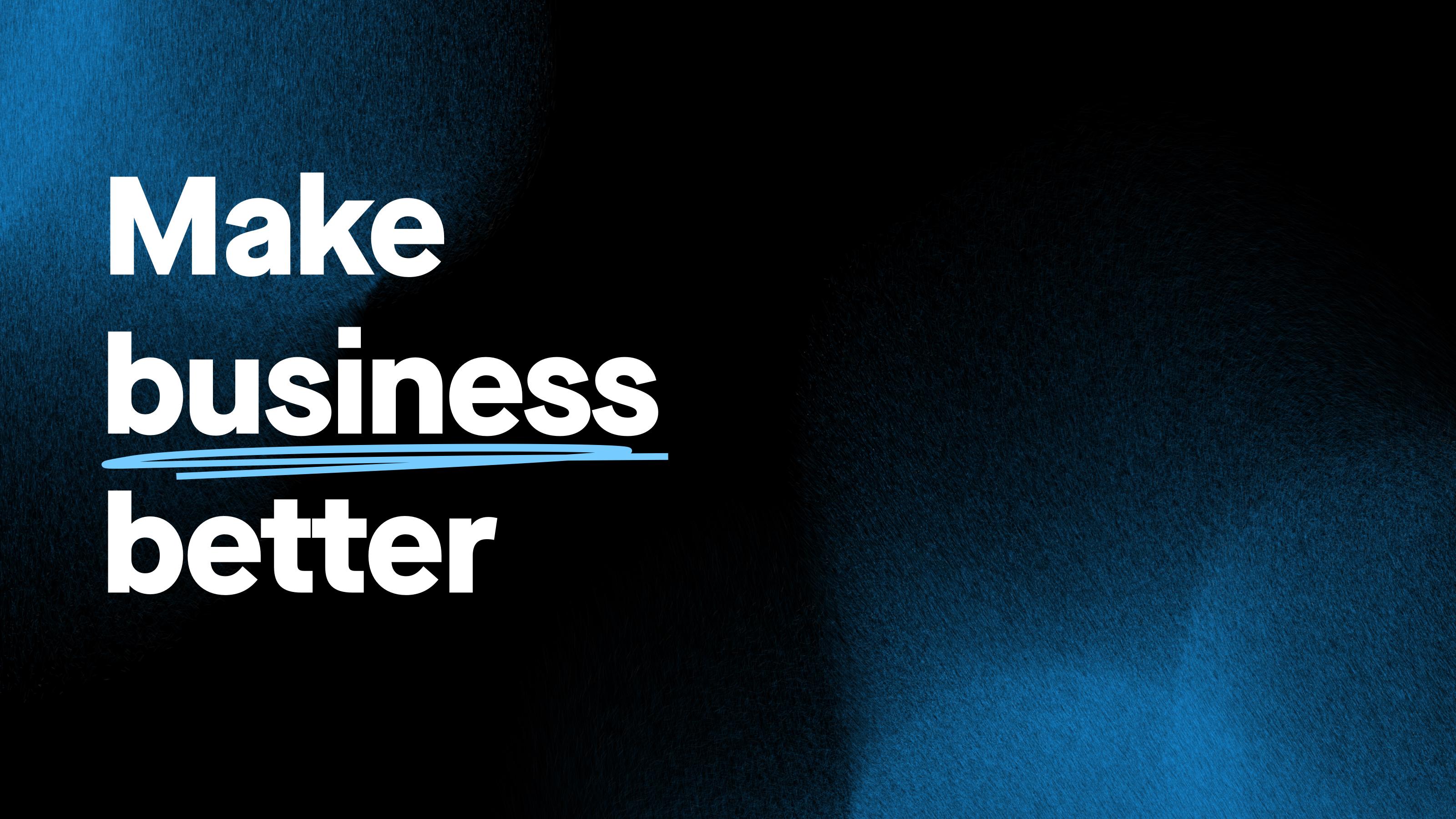 "Image with Quartz's mission, ""Make business better"""