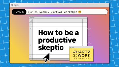 Quartz at Work's art for a workshop on how to be a productive skeptic