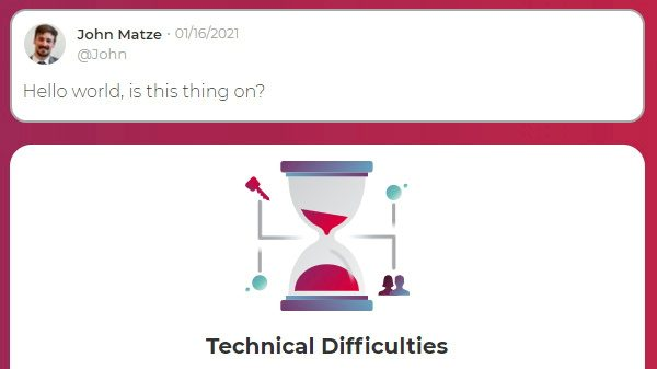 """Below a post from Parler CEO John Matze saying """"Hello world, is this thing on?"""" an error message warns of technical difficulties on the platform."""