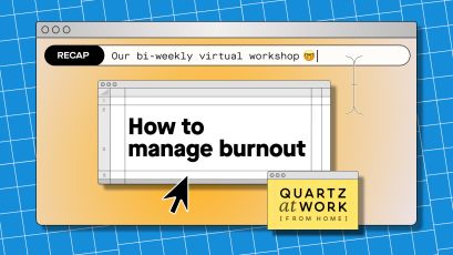 Quartz at Work (from home) logo for our workshop on how to manage burnout