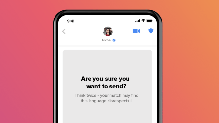 """A screenshot of a prompt in the Tinder app that reads, """"Are you sure you want to send? Think twice—your match may find this language disrespectful."""""""