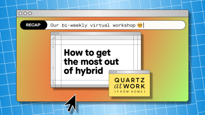 Quartz at Work (from home) logo: How to get the most out of hybrid