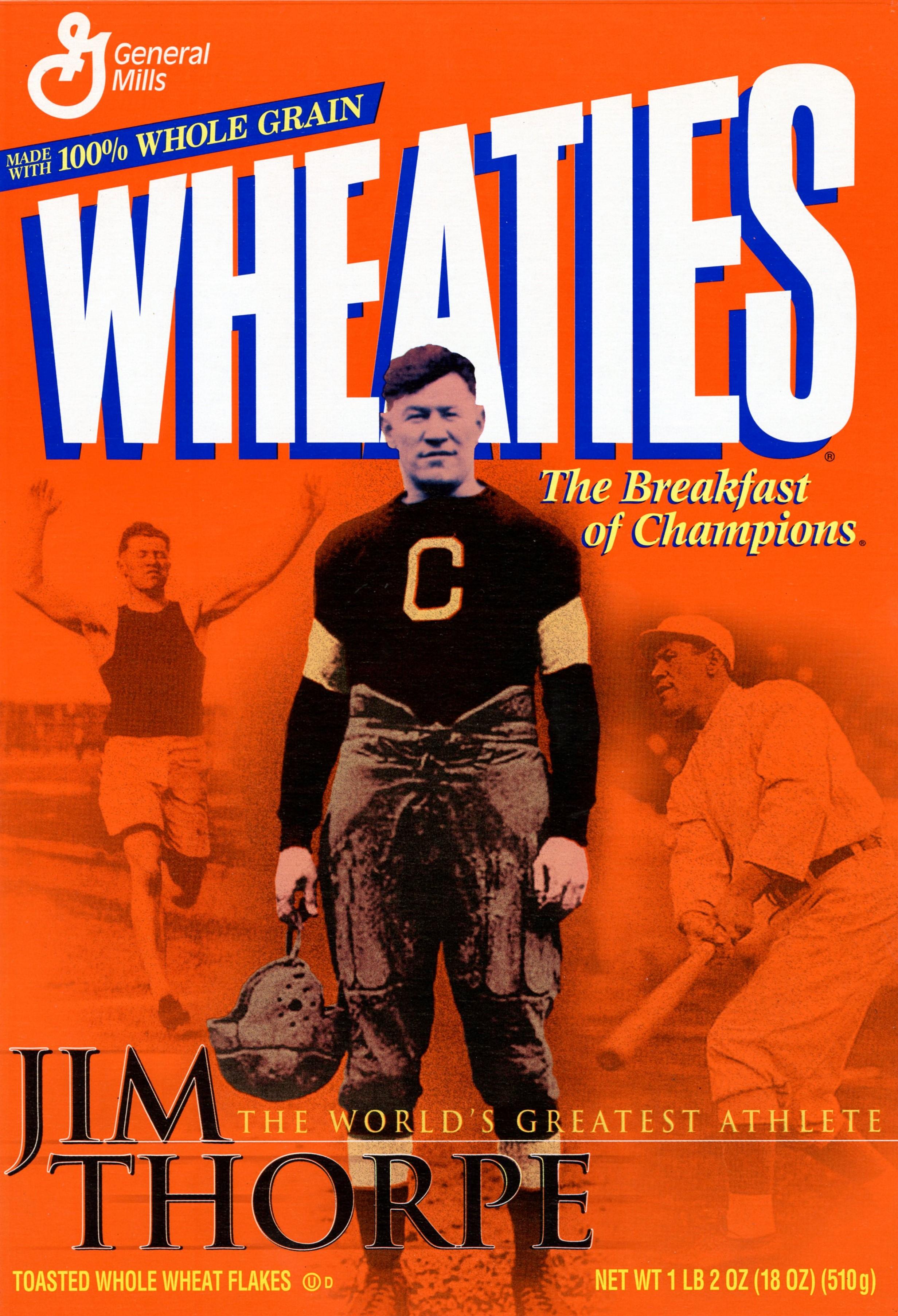 Jim Thorpe on the Wheaties box.