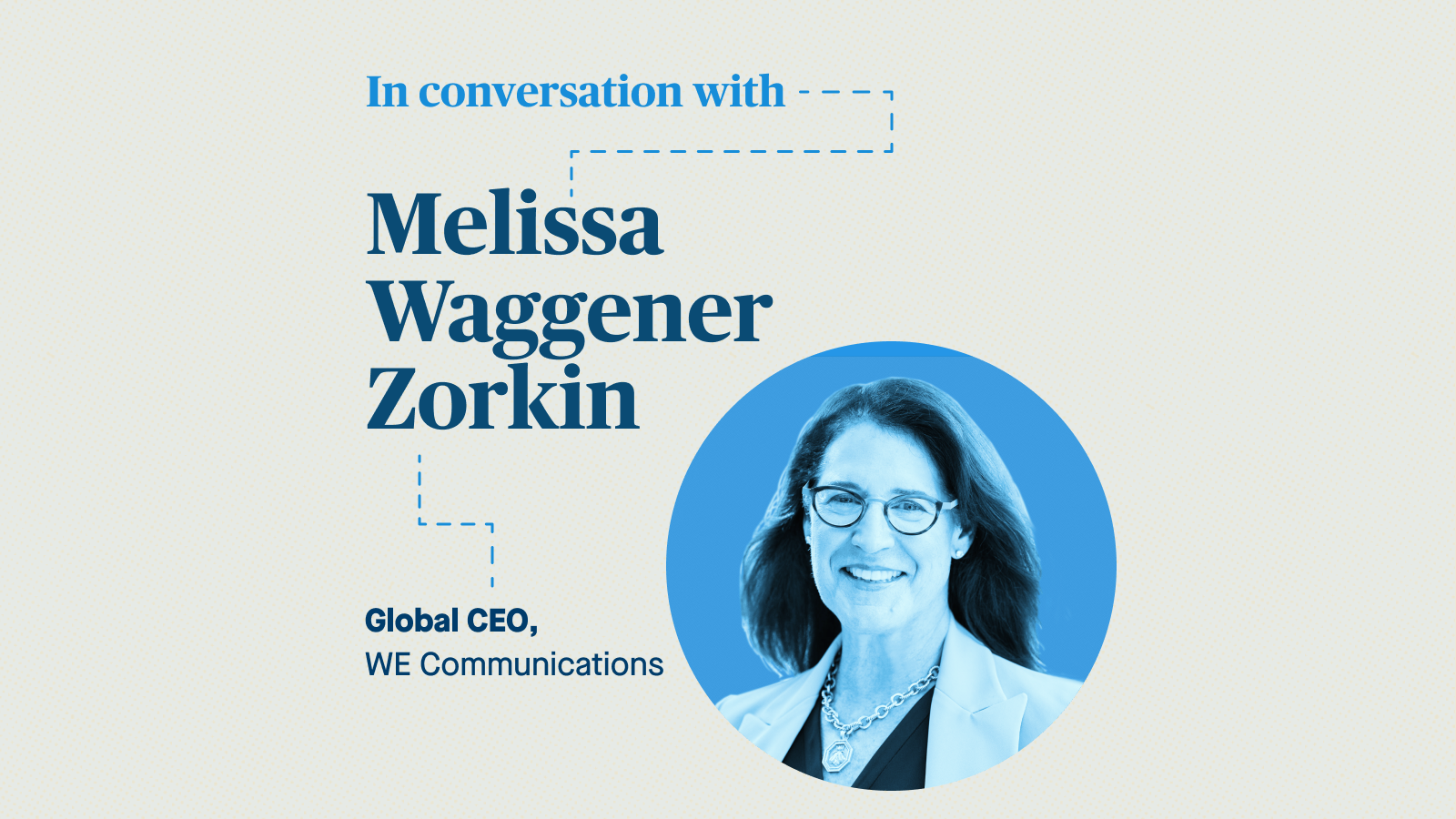 Watch: WE Comms CEO Melissa Waggener-Zorkin on better leadership through vulnerability thumbnail